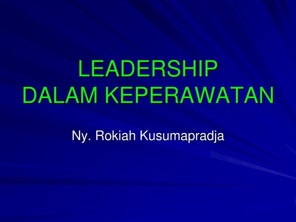 leadership dalam keperawatan l.