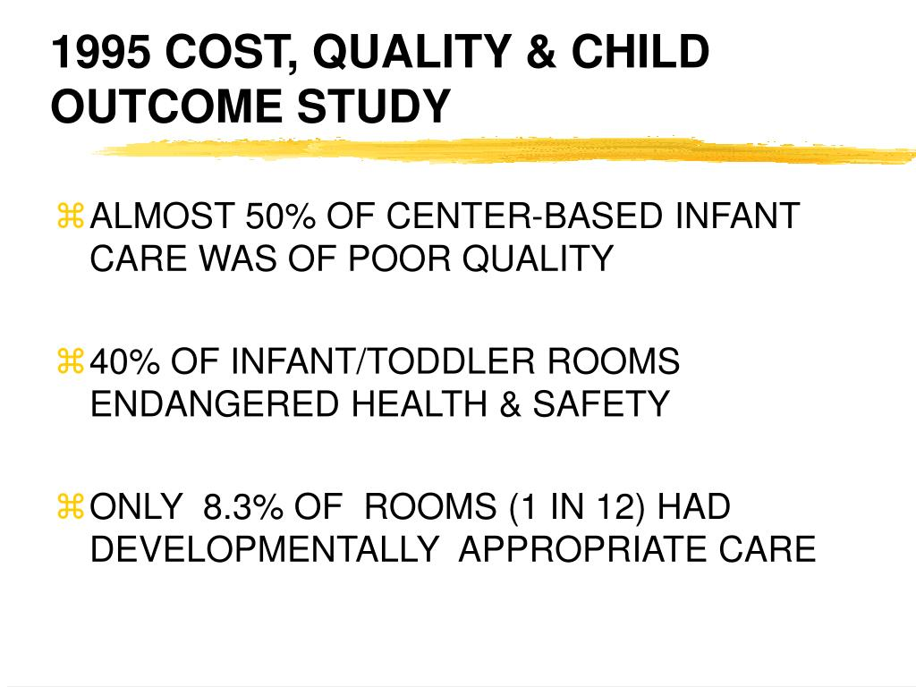 1995 COST, QUALITY & CHILD OUTCOME STUDY