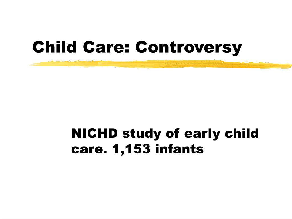 Child Care: Controversy
