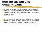 how do we ensure quality care