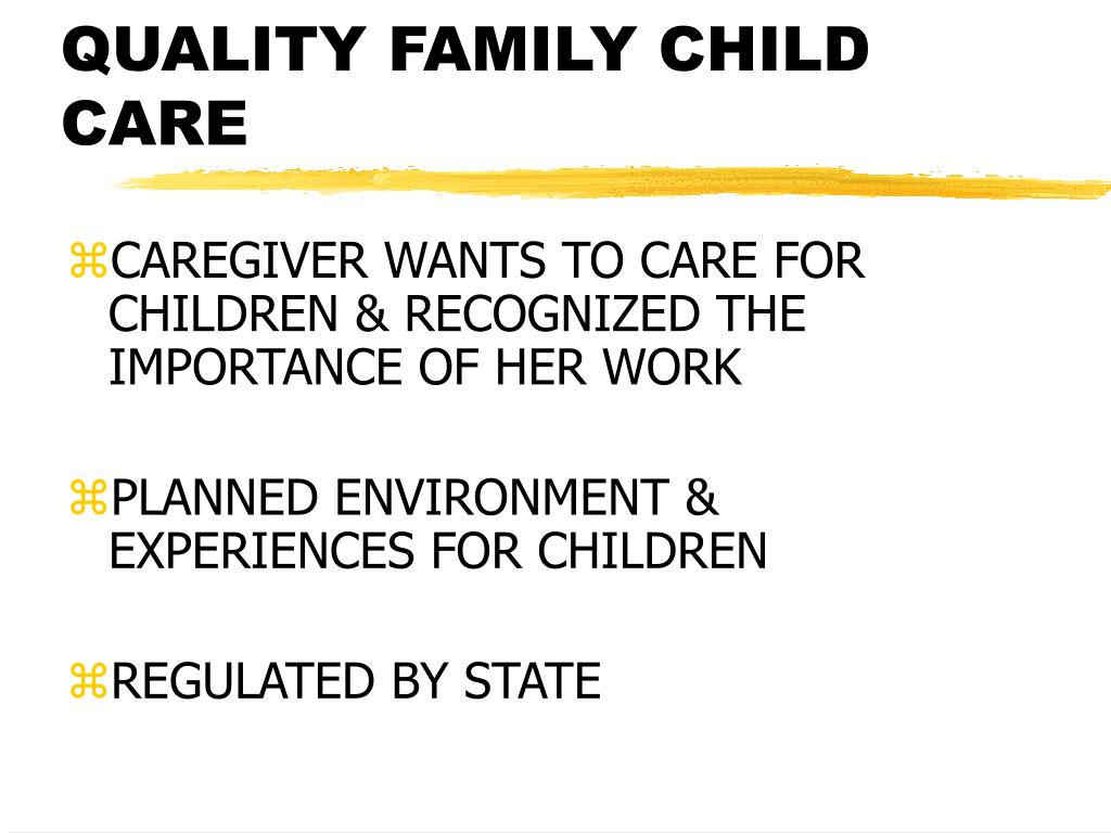 QUALITY FAMILY CHILD CARE