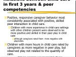 relations between child care in first 3 years peer competencies