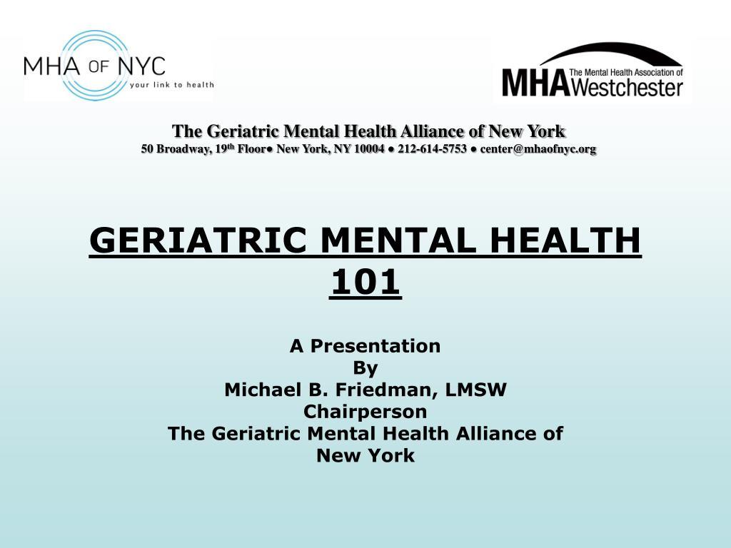 geriatric mental health 101 l.