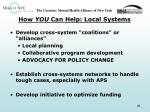 how you can help local systems