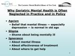 why geriatric mental health is often neglected in practice and in policy