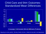 child care and 54m outcomes standardized mean differences
