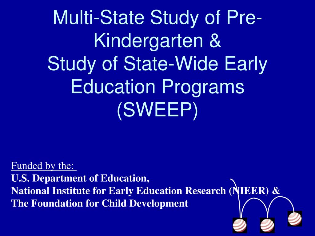 Multi-State Study of Pre-Kindergarten &