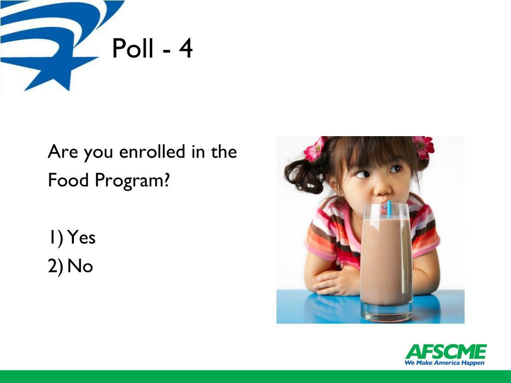 Poll - 4