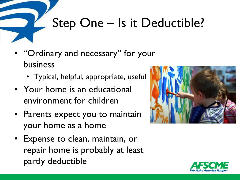 Step One – Is it Deductible?