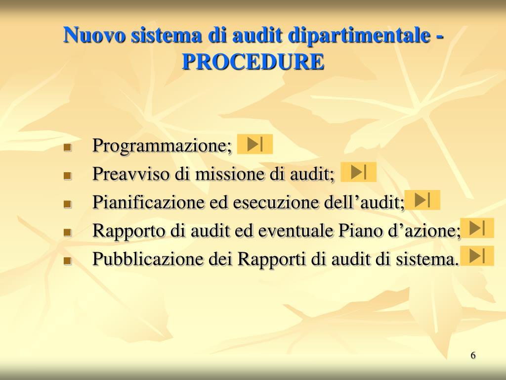 Nuovo sistema di audit dipartimentale - PROCEDURE