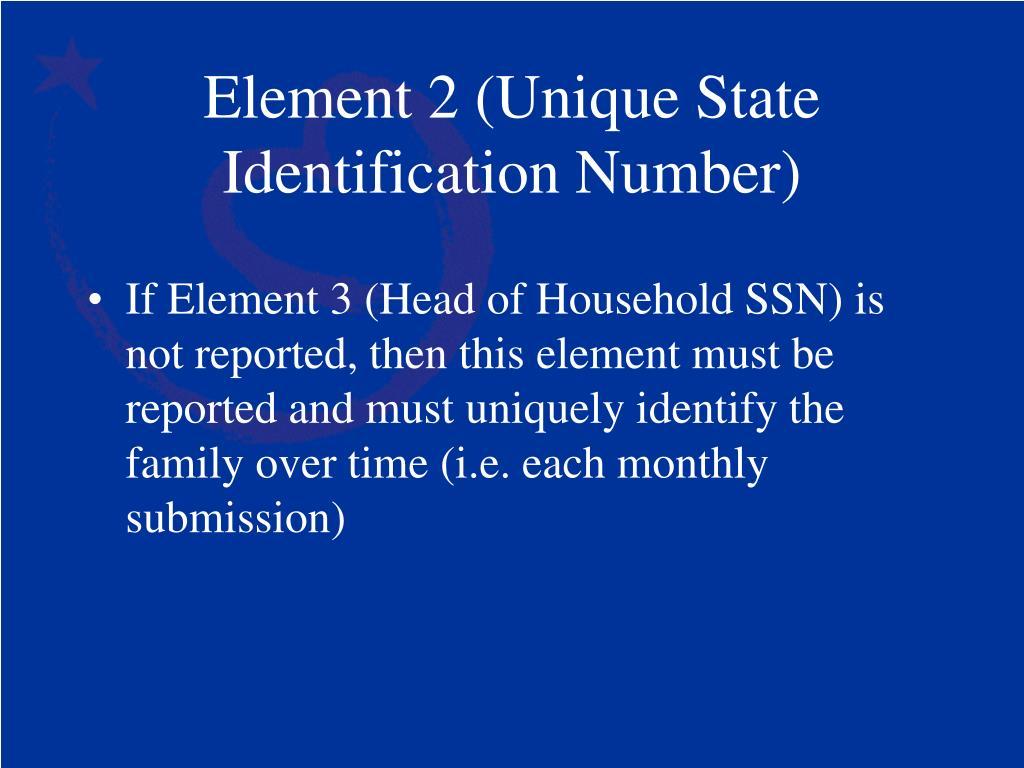 Element 2 (Unique State Identification Number)