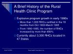 a brief history of the rural health clinic program4