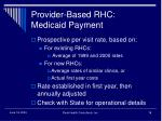 provider based rhc medicaid payment