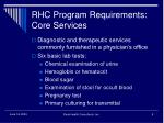 rhc program requirements core services