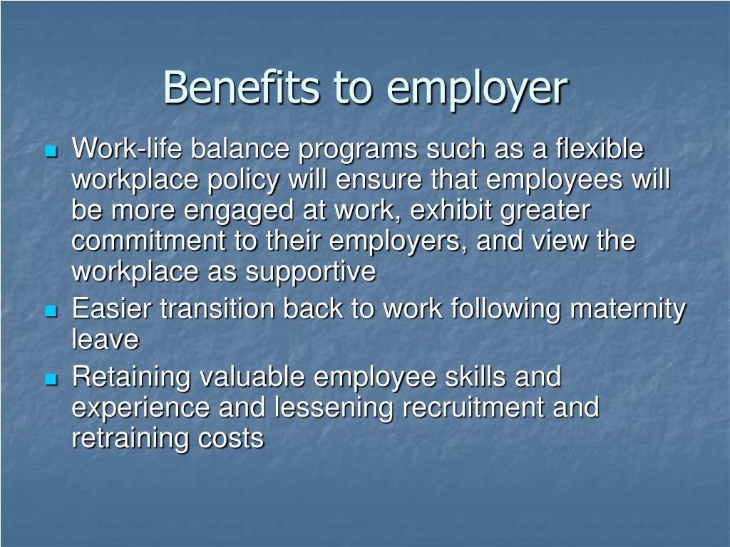 Benefits to employer