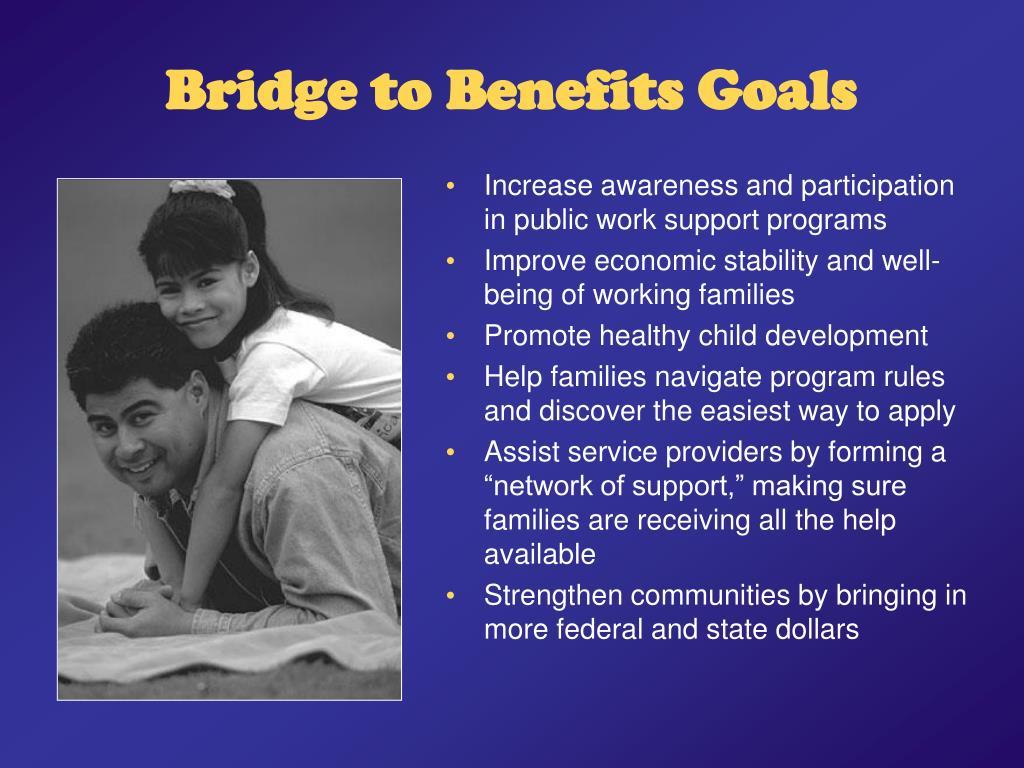 Bridge to Benefits Goals