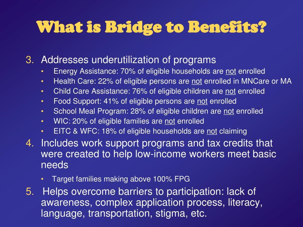 What is Bridge to Benefits?