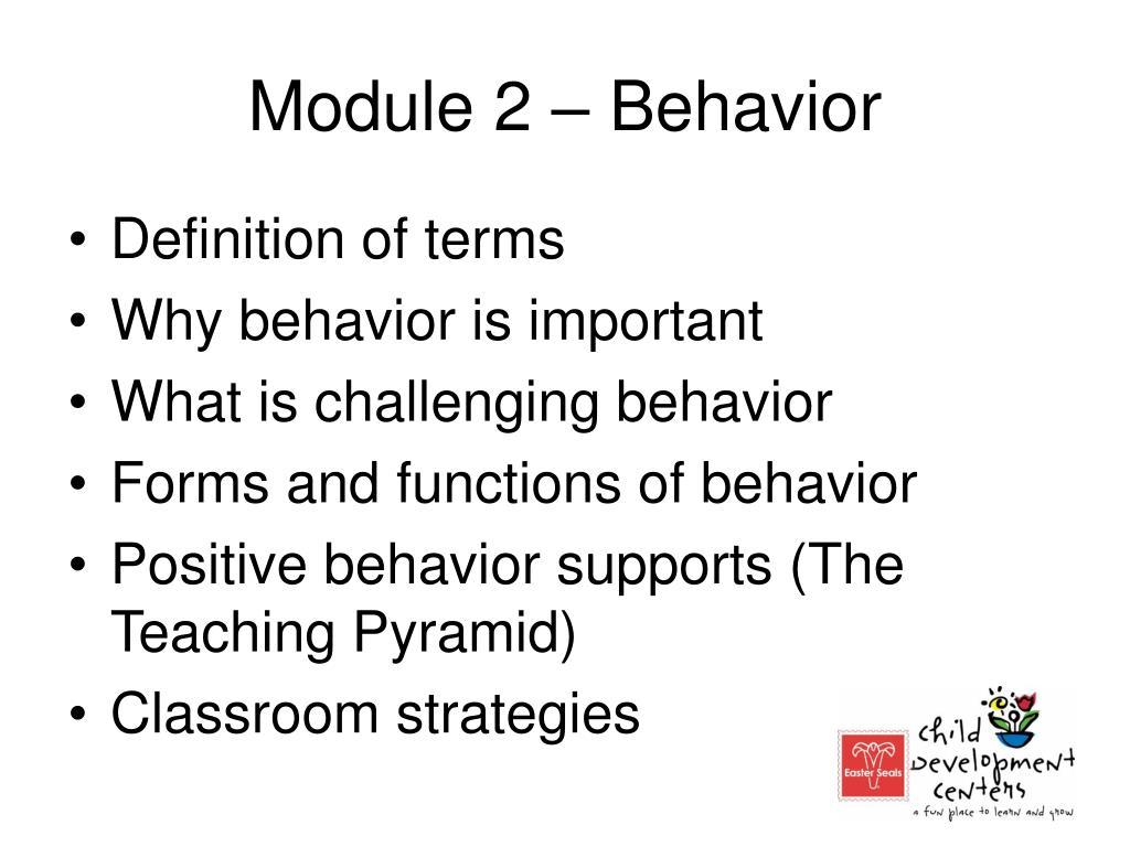 Module 2 – Behavior