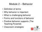 module 2 behavior