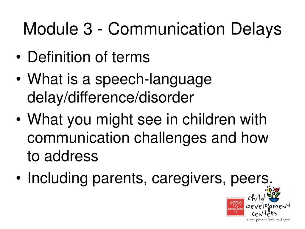 Module 3 - Communication Delays
