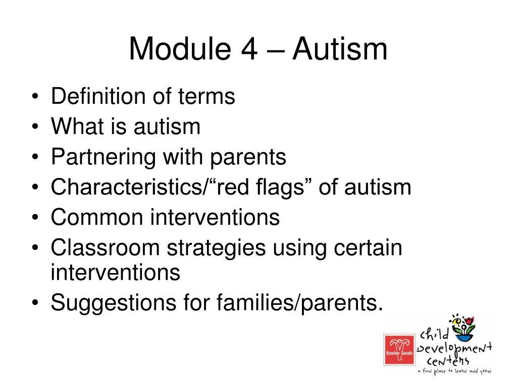 Module 4 – Autism