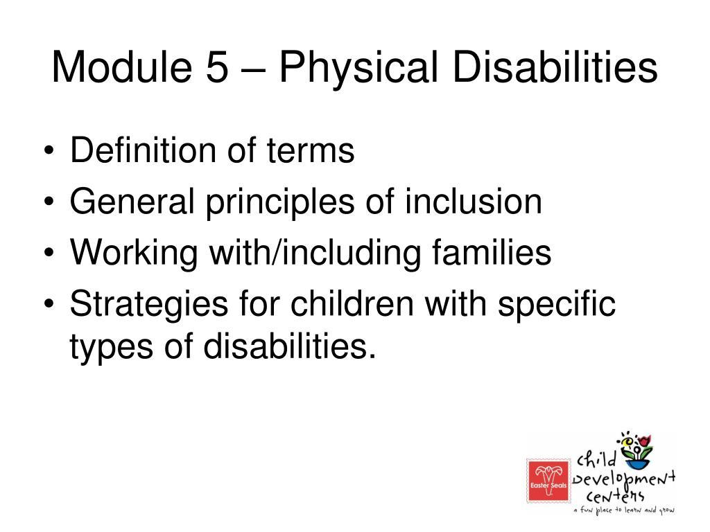 Module 5 – Physical Disabilities