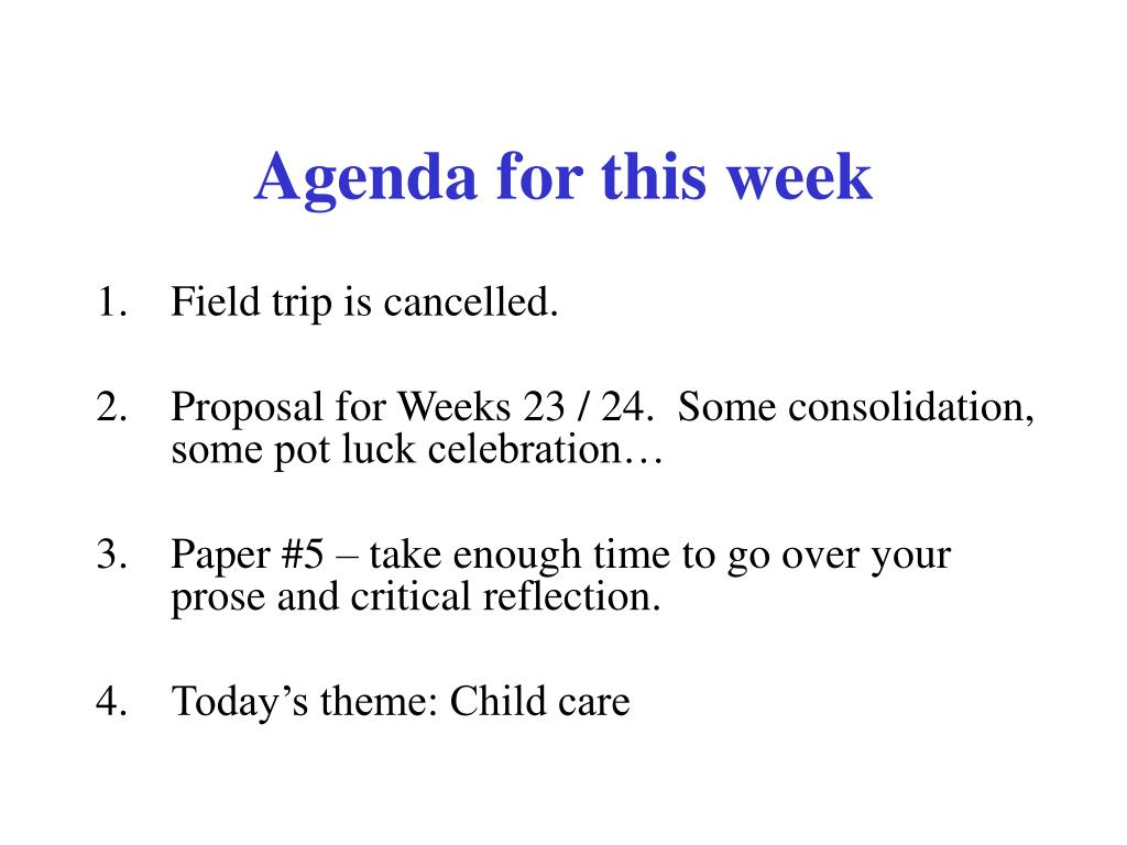 agenda for this week l.
