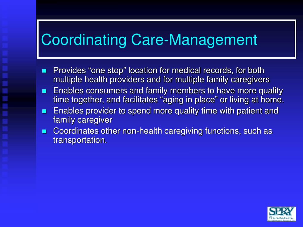 Coordinating Care-Management