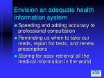 envision an adequate health information system15