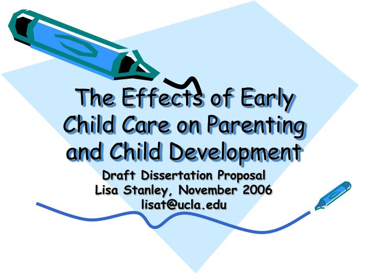 the effects of early child care on parenting and child development n.