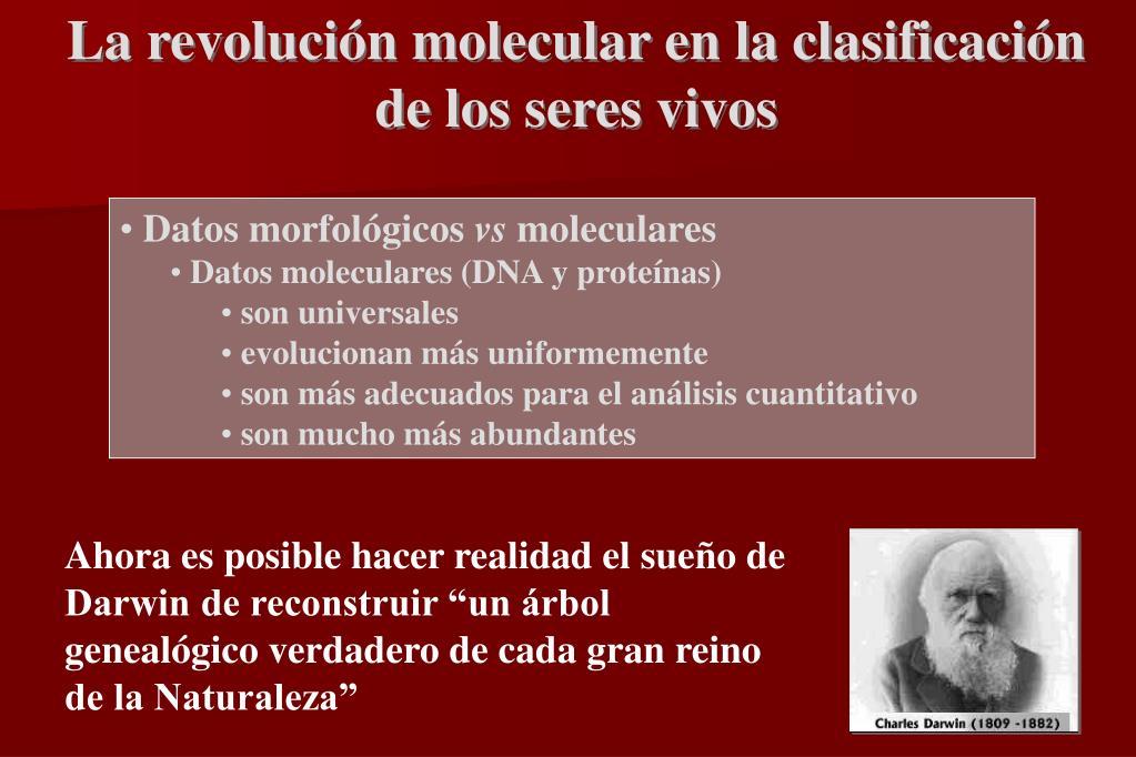 La revolución molecular en la clasificación de los seres vivos