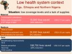 low health system context egs ethiopia and northern nigeria