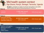 mid health system context egs ghana kenya senegal tanzania uganda