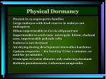 physical dormancy