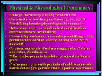 physical physiological dormancy