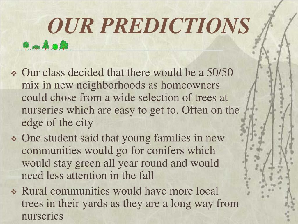 OUR PREDICTIONS