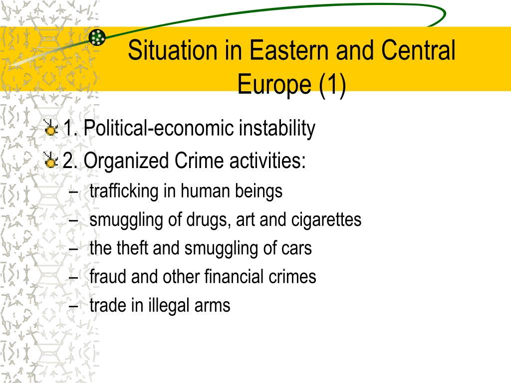 Situation in Eastern and Central Europe (1)