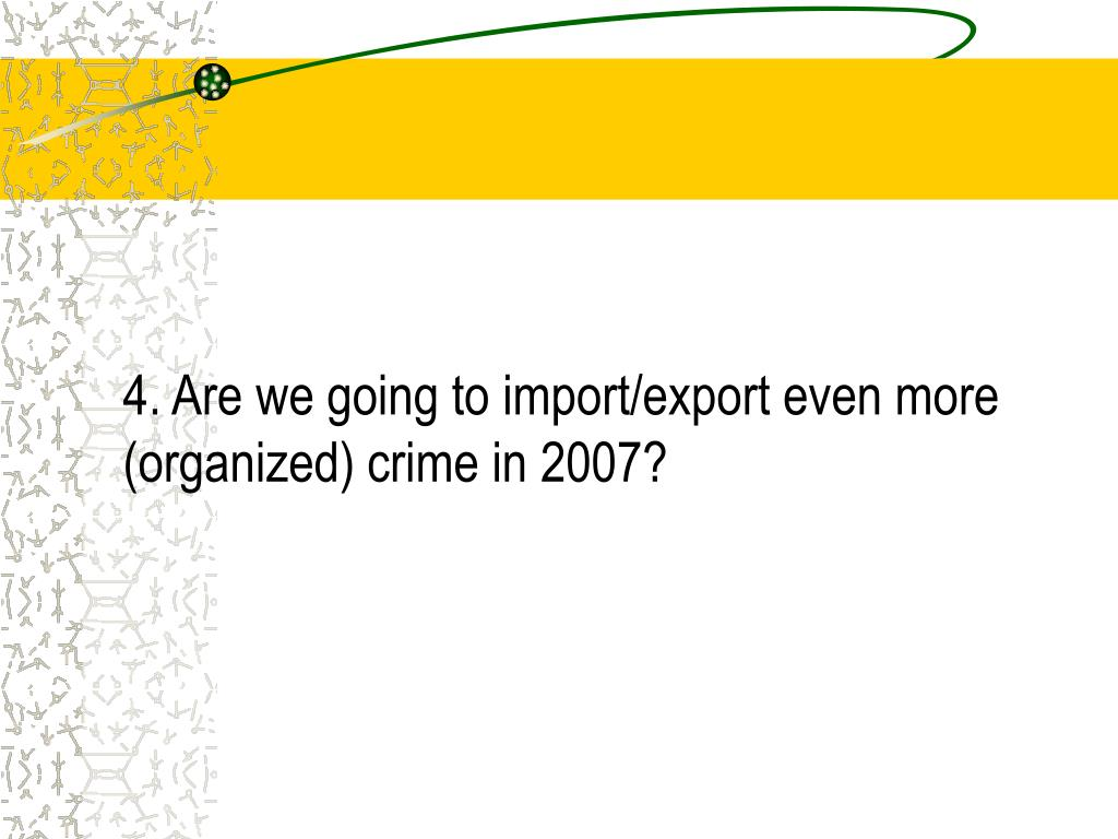 4. Are we going to import/export even more