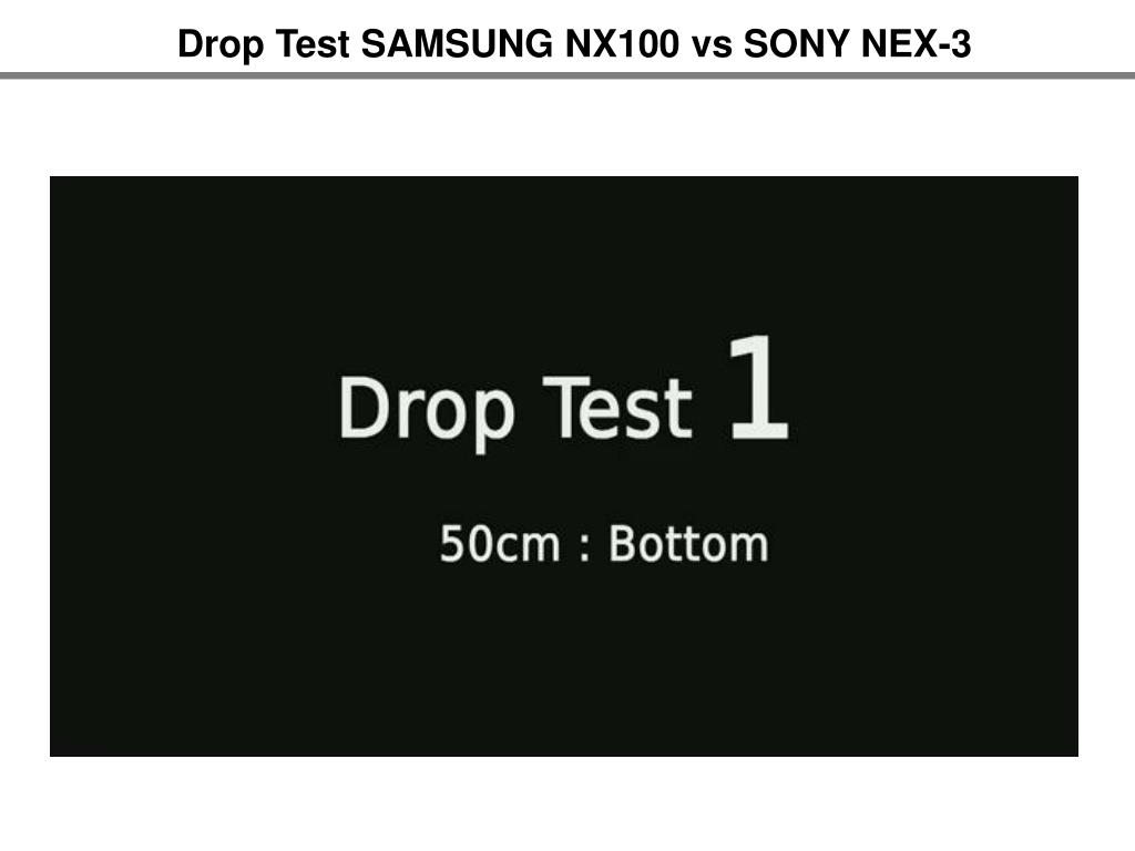 Drop Test SAMSUNG NX100 vs SONY NEX-3