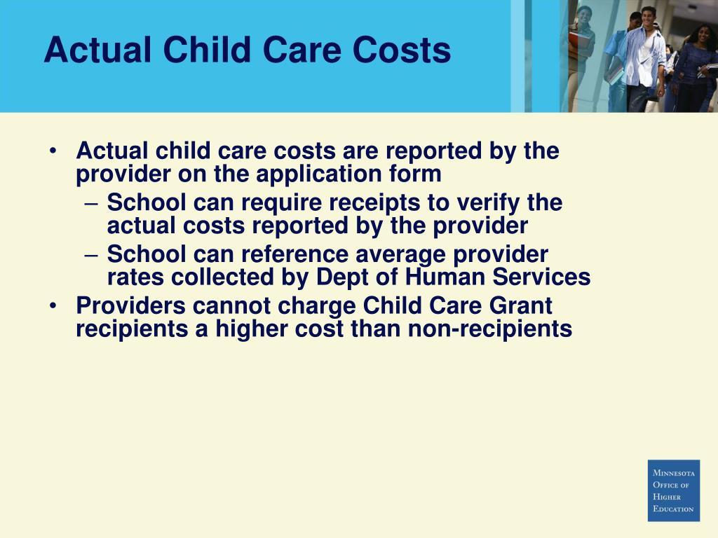 Actual Child Care Costs