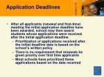 application deadlines27