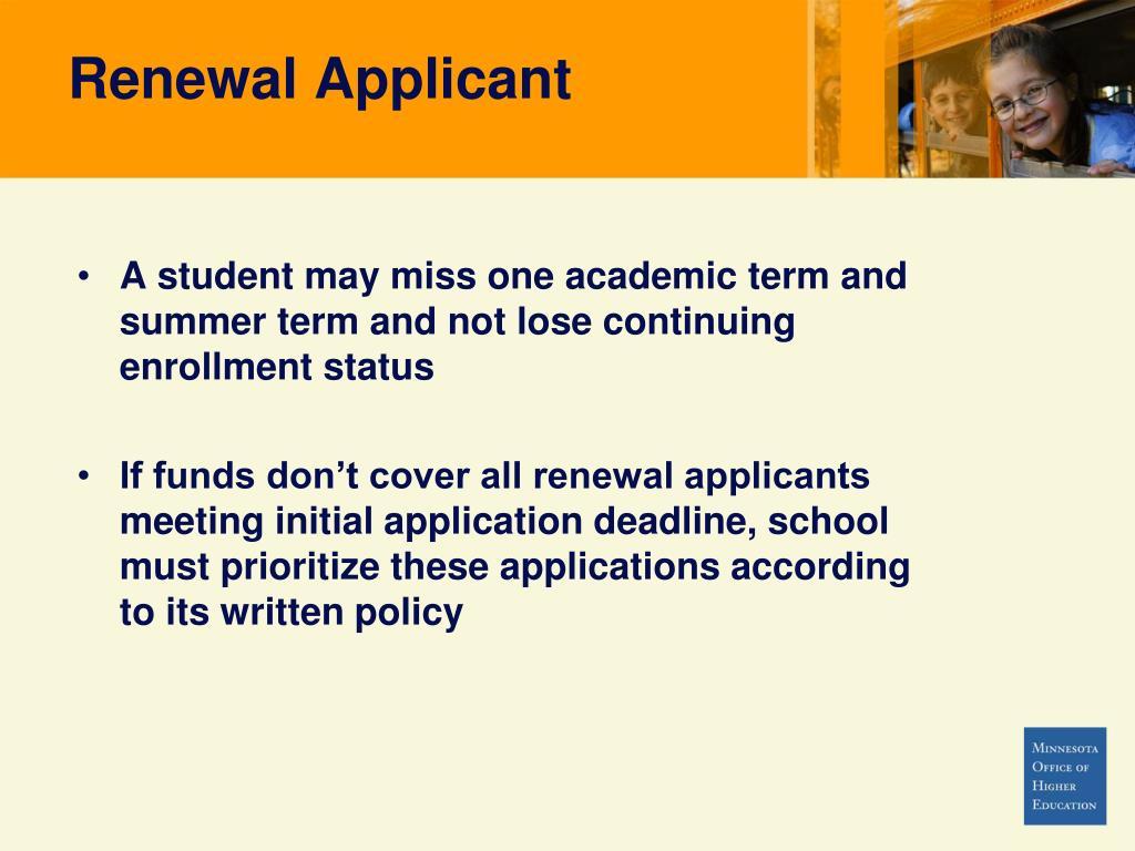 Renewal Applicant