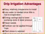 drip irrigation advantages