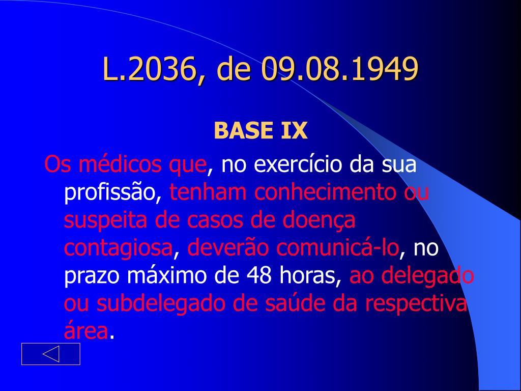 L.2036, de 09.08.1949