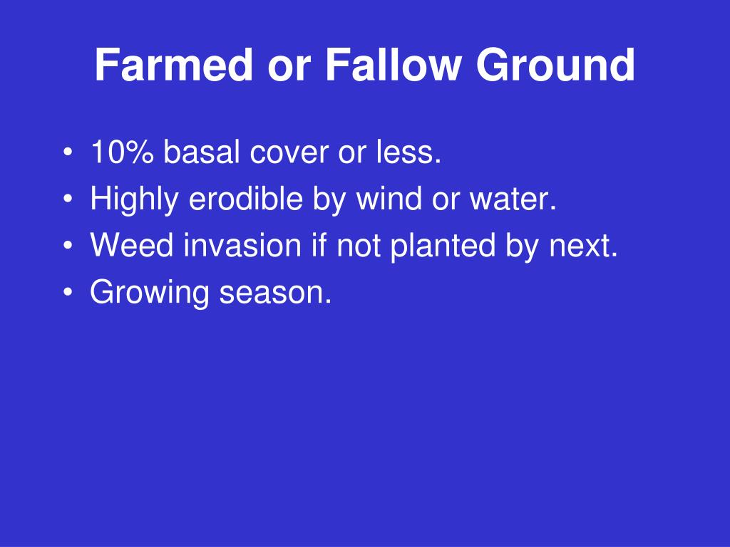 Farmed or Fallow Ground