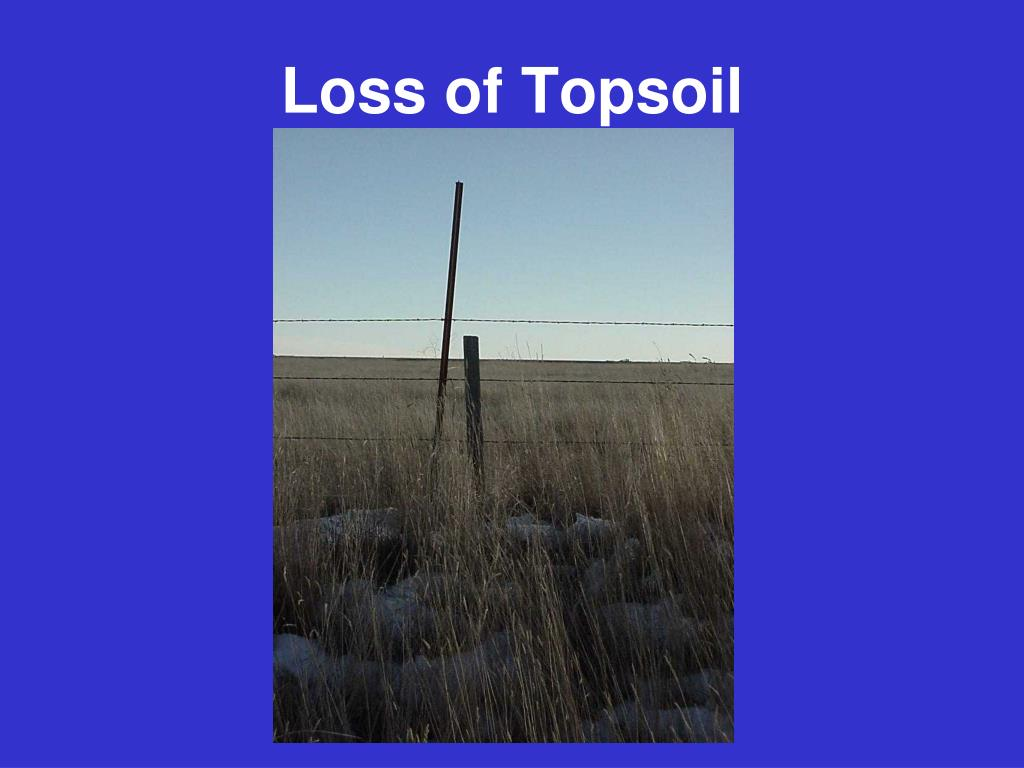 Loss of Topsoil