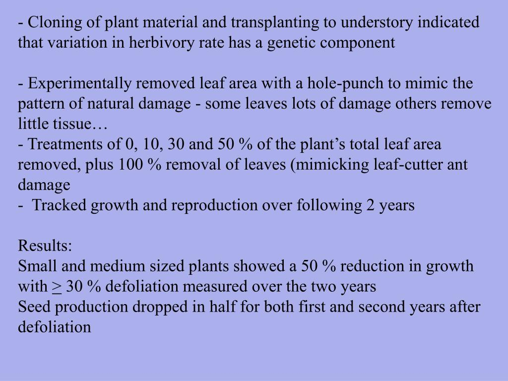 - Cloning of plant material and transplanting to understory indicated