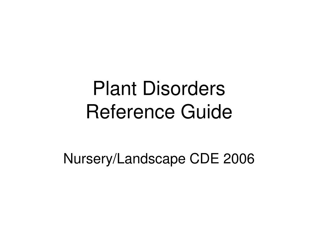 plant disorders reference guide l.