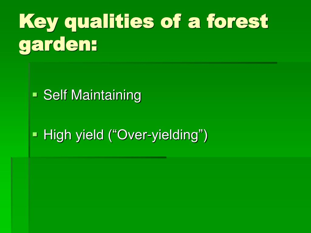 Key qualities of a forest garden: