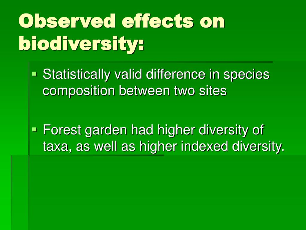 Observed effects on biodiversity: